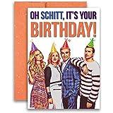 Schitt's Creek Birthday Card Oh Schitt, It's Your Birthday 5x7 inches w/Glitter Envelope