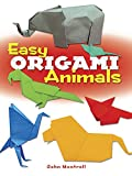 Easy Origami Animals, John Montroll, 0486781623