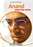 Anand: Move By Move (everyman Chess)-Zenon Franco
