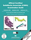Official Certified SolidWorks Associate (CSWA) Examination Guide (2009, 2010 And 2011), Planchard, David C. and Planchard, Marie P., 1585036560