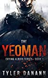 The Yeoman: Crying Albion Series - Book 1