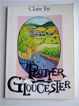 Plotter of Gloucester: Amazon.es: Toy, Claire: Libros en idiomas extranjeros
