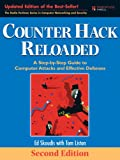 Book cover for Counter Hack Reloaded: A Step-by-Step Guide to Computer Attacks and Effective Defenses