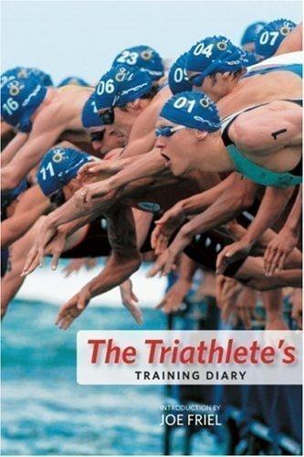 The Triathlete's Training Diary by Friel, Joe (2008)