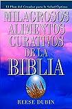 Milagrosos Alimentos Curativos De La Biblia