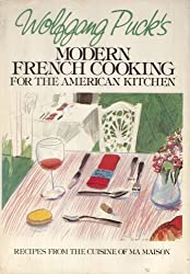 Modern French Cooking For The American Kitchen