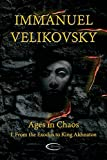 Ages in Chaos I: From the Exodus to King Akhnaton