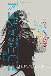 The Forsaken: The Forsaken Trilogy by Lisa M. Stasse (2012-07-10)
