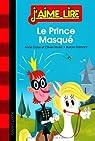 J'aime lire : Le Prince Masqué par Didier