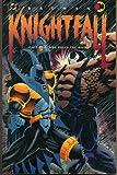 Knightfall: Part Two - Who Rules the Night [BATMAN KNIGHTFALL]