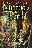 Nimrod's Peril, L. D. Sledge, 1419696866