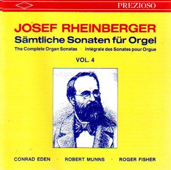 - Rheinberger: Samtliche Sonaten fur Orgel, Vol. 4 (The Complete Organ Sonatas)