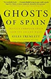 Ghosts of Spain, Giles Tremlett, 0802716741