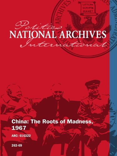 China  The Roots Of Madness  1967