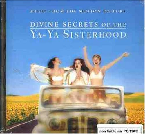 Divine Secrets of the Ya-Ya Sisterhood: Music from the Motion Picture by CD