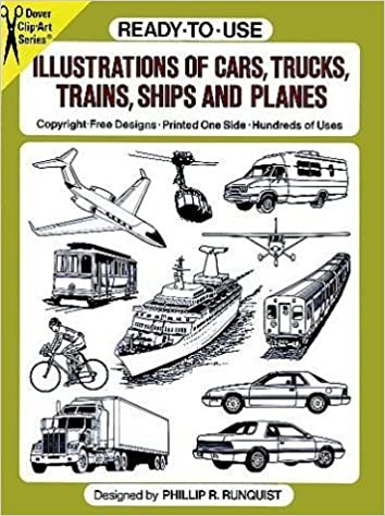 Book Ready-to-Use Illustrations of Cars, Trucks, Trains, Ships and Planes (Dover Clip Art) by Phillip R. Runquist (1988-11-01)