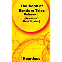 The Book of Random Tales (Heartless' Short Stories 1)