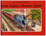 The Railway Series No. 4: Tank Engine Thomas Again (Classic Thomas the Tank Engine)