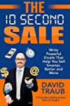 The 10 Second Sale: Write Emails That...