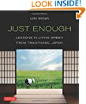 Just Enough: Lessons in Living Green...