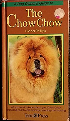 Buy A Dog Owner S Guide To The Chow Chow Dog Owner S Guides Book