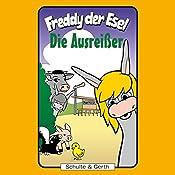 Die Ausreißer (Freddy der Esel 32) | Olaf Franke, Tim Thomas