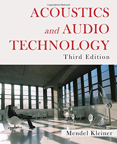 Acoustics and Audio Technology, Third Edition (A Title in J. Ross Publishing's Acoustic) by Brand: J. Ross Publishing
