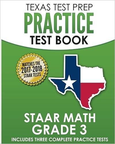 Texas Test Prep Practice Test Book Staar Math Grade 3 Includes Three Complete Mathematics Practice Tests Test Master Press Texas 9781502722157