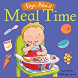 Meal Time (Sign About S.) (BSL) (Sign About)