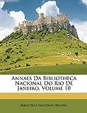 Annaes Da Bibliotheca Nacional Do Rio de Janeiro, Nacional ( Biblioteca Nacional (Brazil), 114916087X