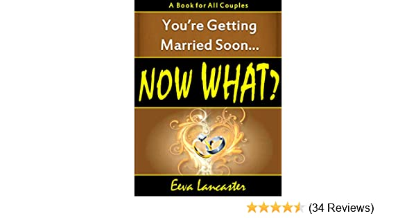 Youre Getting Married Soon Now What A Book For All Couples