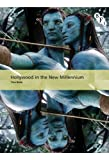 Hollywood in the New Millennium (International Screen Industries), Tino Balio, 1844573818