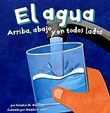 El Agua, Natalie M. Rosinsky, 1404824871