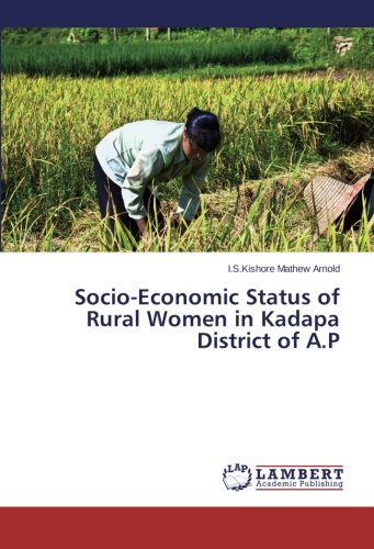 socio economic profile of rural women This is deplorable considering the important role played by women in the socio-economic  high profile lady  have brought more rural women .