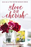 To Love and to Cherish (The Pastor Maggie Series Book 1)