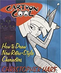 CARTOON COOL HOW TO DRAW TV'S RETRO STYLE CHARACTERS BY (HART, CHRIS) PAPERBACK