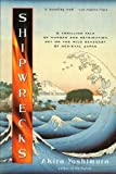 Shipwrecks (Harvest Book) by Yoshimura Akira (2000-02-15) Paperback