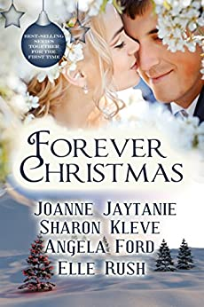 Forever Christmas: Christmas Reflections, Christmas Kiss, The Christmas Wreath, Candy Cane Kisses by [Jaytanie, Joanne, Kleve, Sharon, Ford, Angela, Rush, Elle]