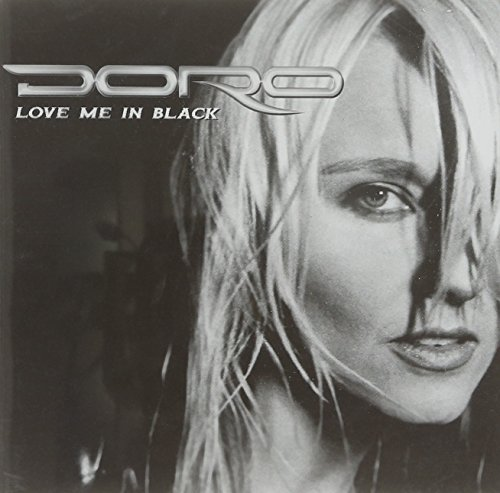 CD : Doro - Love Me in Black (Germany - Import)