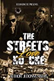 The Streets Love No One