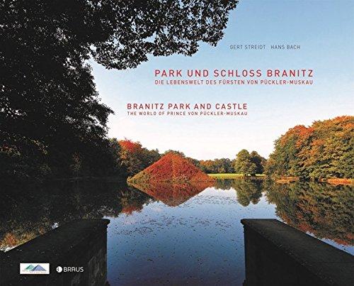 Park und Schloss Branitz: Die Lebenswelt des Fürsten von Pückler-Muskau