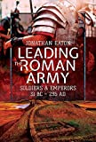 Leading the Roman Army: Soldiers and Emperors, 31