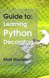Guide To: Learning Python Decorators (Python Guides)