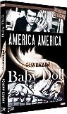 ELIA KAZAN : Baby Doll + America America