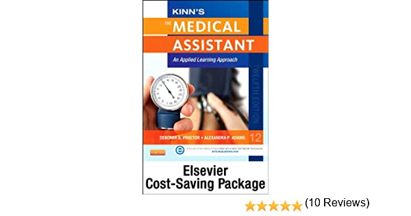 Kinns the medical assistant text study guide and procedure kinns the medical assistant text study guide and procedure checklist manual package with icd 10 supplement an applied learning approach fandeluxe Gallery