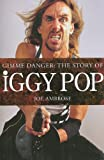 Gimme Danger, Joe Ambrose, 1847721168