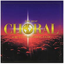 Best Choral Album In The World...Ever!