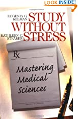 Study Without Stress: Mastering Medical Sciences (Surviving Medical School Series) (Paperback)