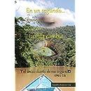 En un segundo tu vida cambia (Spanish Edition)