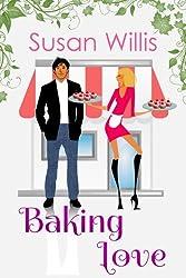 Baking Love: A Cupcake Romance (English Edition)